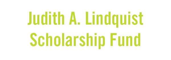 Judith A. Lindquist Scholarship Fund